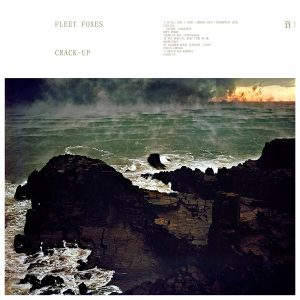 Fleet Foxes - Crack Up