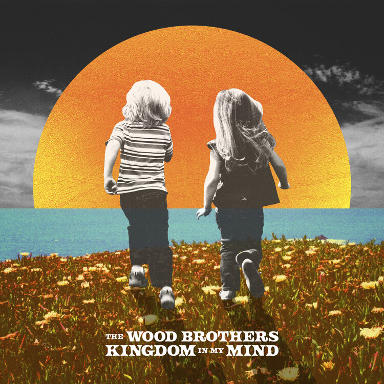 The Wood Brothers - Kingdom In My Mind