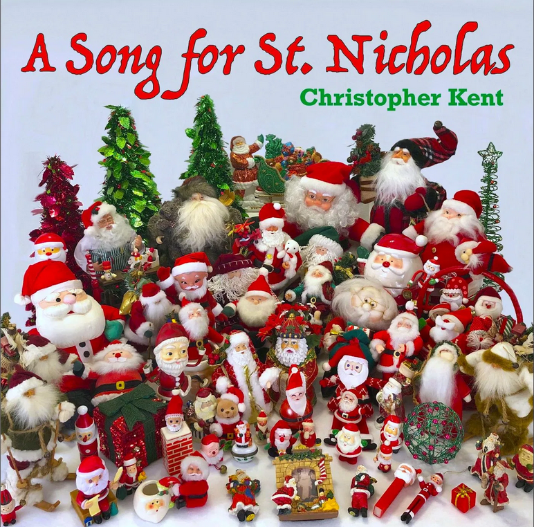 Christopher Kent - A Song For St Nicholas
