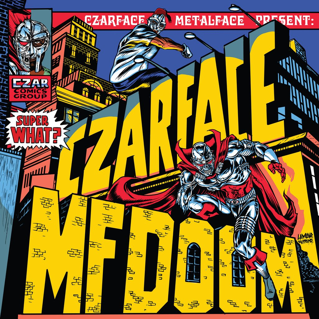 Czarface and MF Doom - Super What? album cover