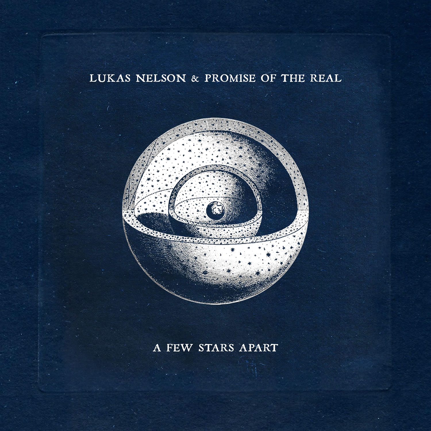 Lukas Nelson and Promise of the Real - A Few Stars Apart